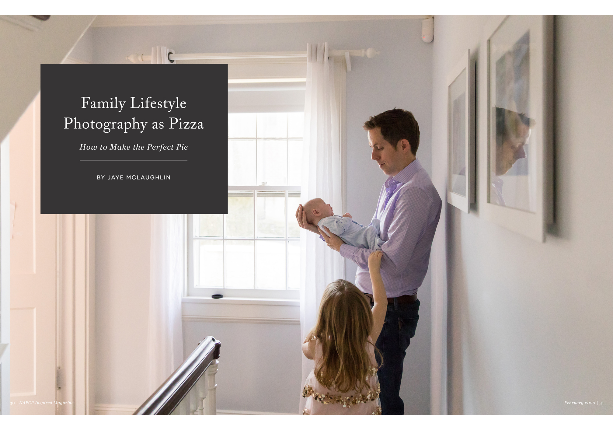 Family Lifestyle Photography as Pizza, How to Make the Perfect Pie, Jaye McLaughlin, dad holding baby, little girl, hallway portrait